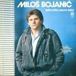 Milos Bojanic - Diskografija 10545302_Milos_Bojanic_-_1985_Tako__tako__samo_tako_a
