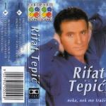 Rifat Tepic -Diskografija 13617974_RifatTepic_1999_Neka_nek_me_trazi