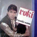 Radoslav Rodic Roki - Diskografija 13993228_Radoslav_Rodic_Roki_1985_-_Castio_sam_p