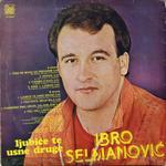 Ibro Selmanovic  -Diskografija 16031694_Ibro_Selmanovic_-_1985_-_B